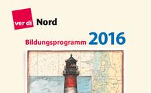 Bildungsprogramm 2016 des Landesbezirk Nord